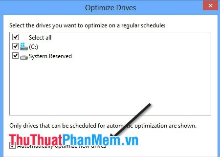 Automatically optimize new drives