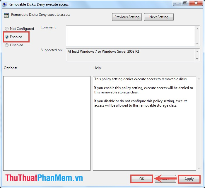 Trong hộp thoại Removable Disks: Deny Execute Access