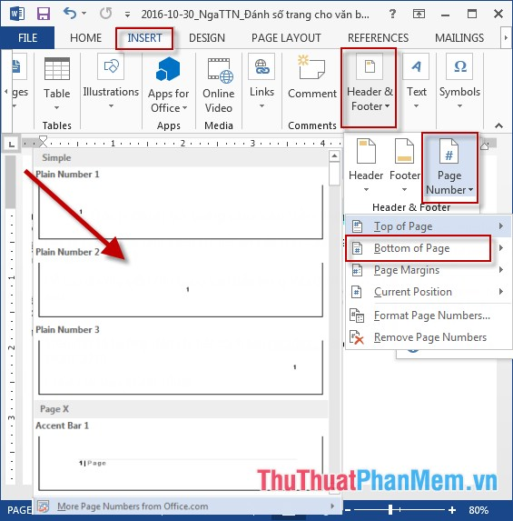 Vào thẻ Insert - Header & Footer - Page Number