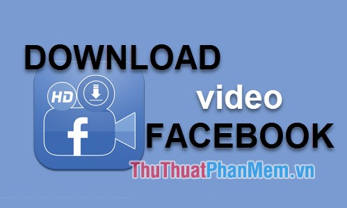 Download video facebook 100% thành công