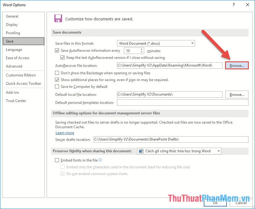 Kích chọn Browse trong mục AutoRecover file locations