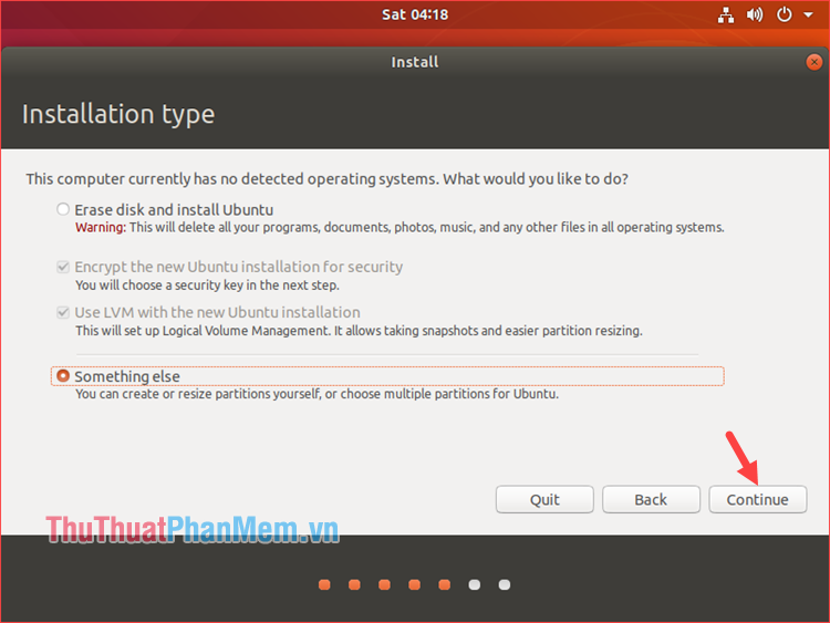 Tùy chọn Erase disk and install Ubuntu hoặc Something else