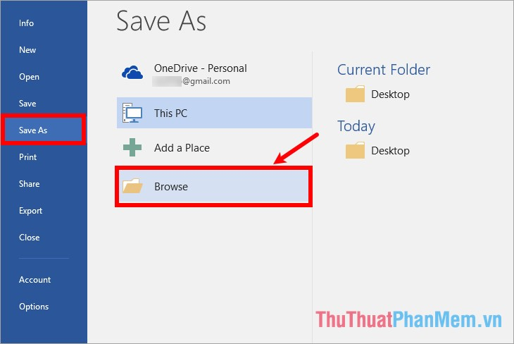Chọn File - Save As - Browse